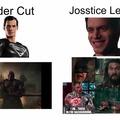 Por si no entienden el de la derecha es que a esa versión la llaman josstice league por el nombre del director que es Joss y cago la pelicula